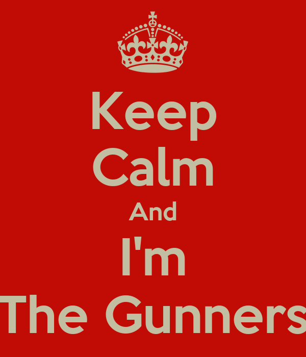 Keep Calm And I'm The Gunners