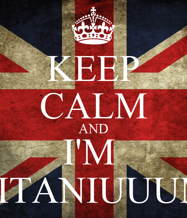 KEEP CALM AND I'M  TITANIUUUM