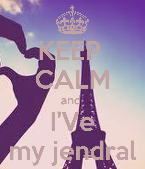 KEEP  CALM and  I'Ve my jendral