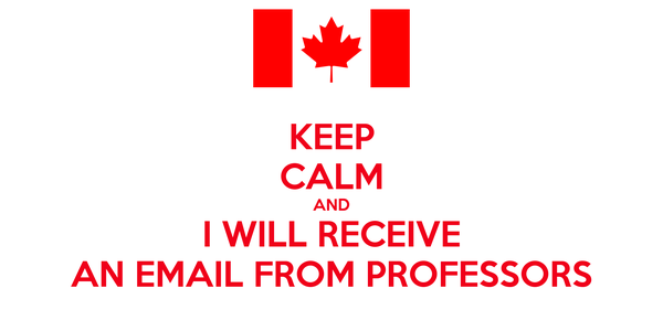 KEEP CALM AND I WILL RECEIVE AN EMAIL FROM PROFESSORS