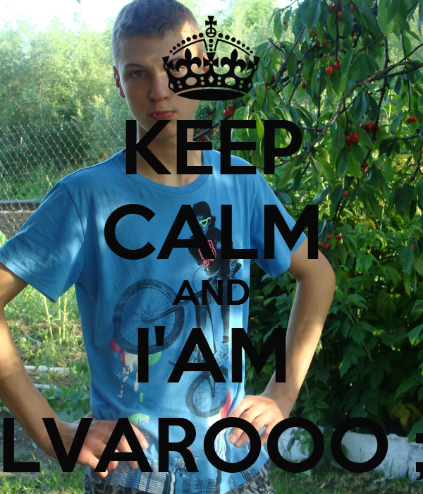 KEEP CALM AND I'AM ALVAROOO ;D