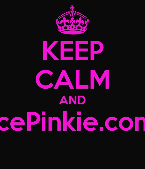 KEEP CALM AND IcePinkie.com