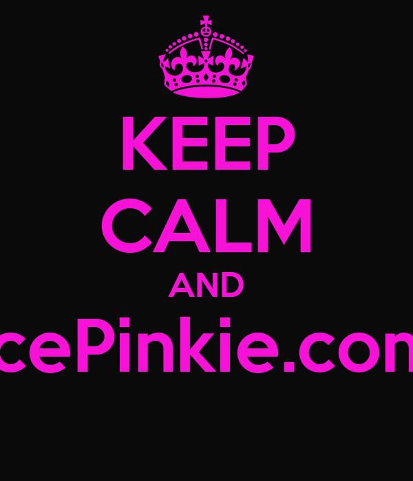 KEEP CALM AND IcePinkie.com