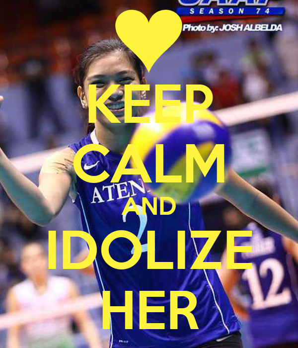 KEEP CALM AND IDOLIZE HER