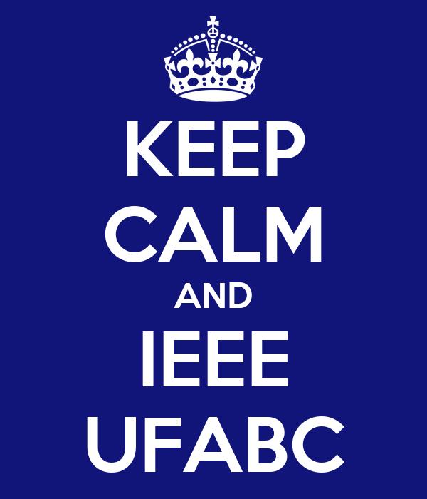 KEEP CALM AND IEEE UFABC