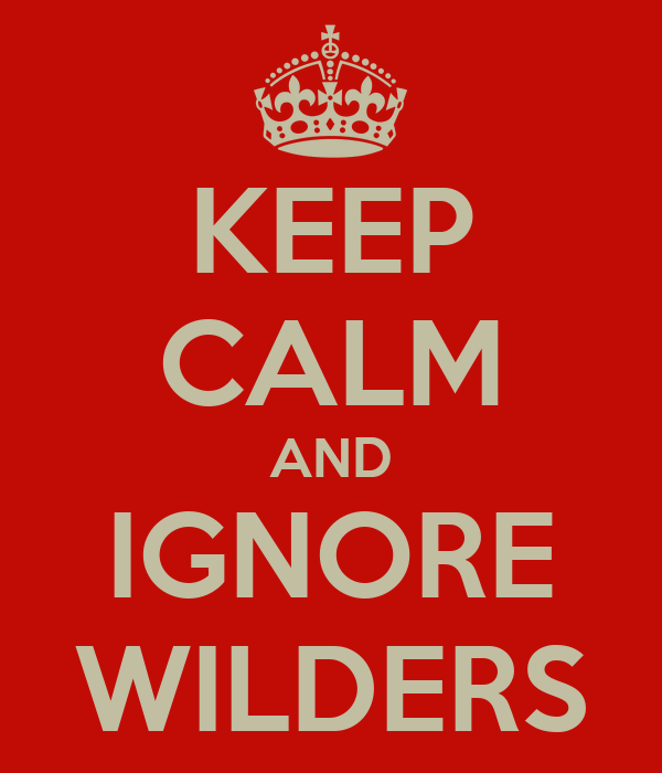 KEEP CALM AND IGNORE WILDERS