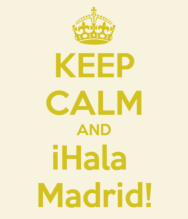 KEEP CALM AND iHala  Madrid!