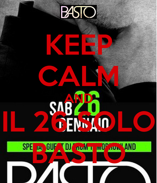 KEEP CALM AND IL 26 SOLO BASTO