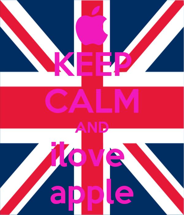 KEEP CALM AND ilove  apple