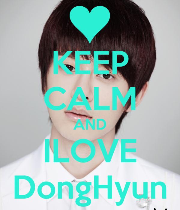 KEEP CALM AND ILOVE DongHyun