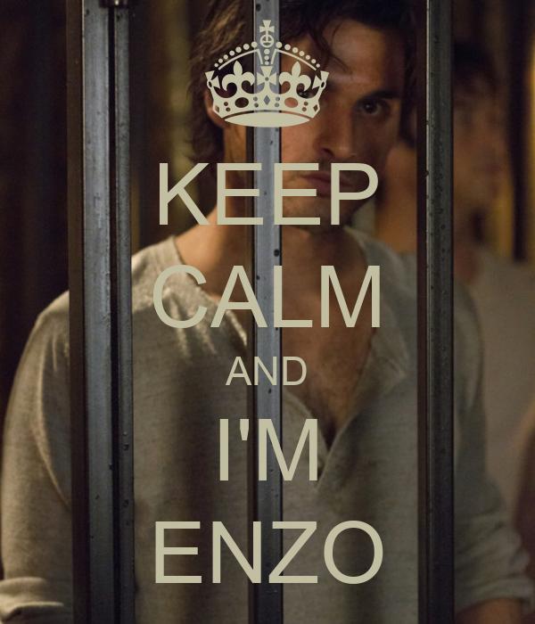 KEEP CALM AND I'M ENZO