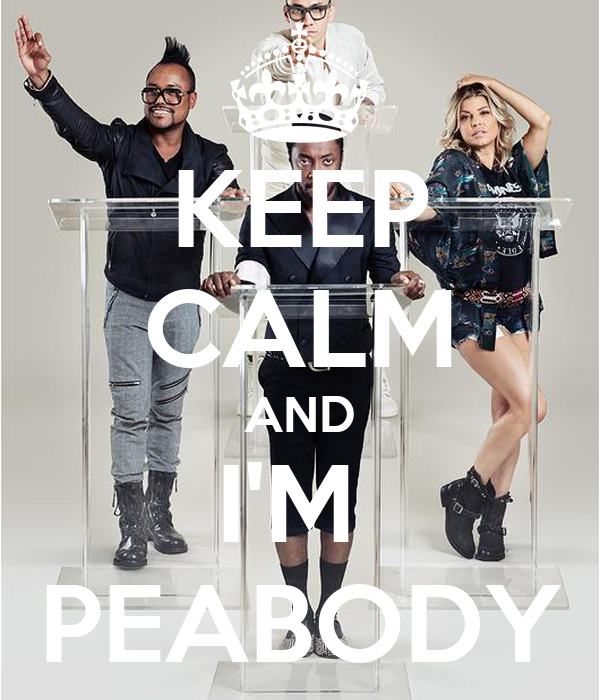 KEEP CALM AND I'M  PEABODY