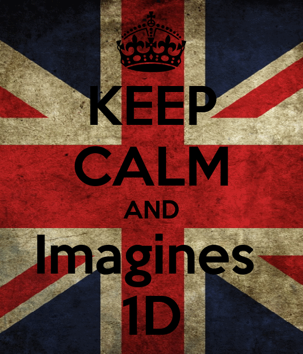 KEEP CALM AND Imagines  1D
