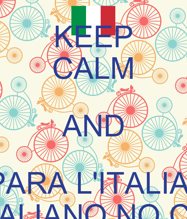 KEEP CALM AND IMPARA L'ITALIANO NELL'ITALIANO NO CAMPUS