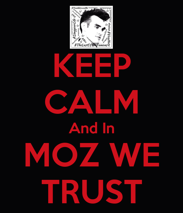KEEP CALM And In MOZ WE TRUST