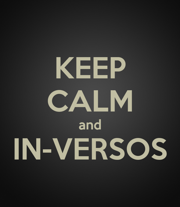 KEEP CALM and IN-VERSOS