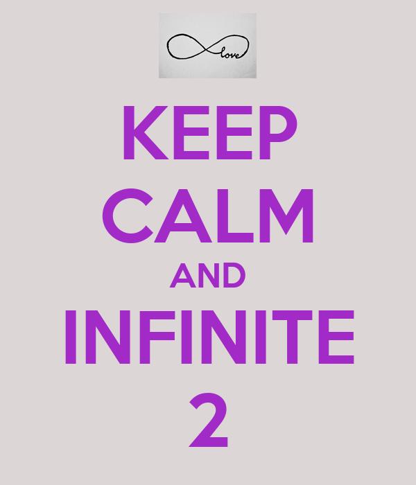 KEEP CALM AND INFINITE 2
