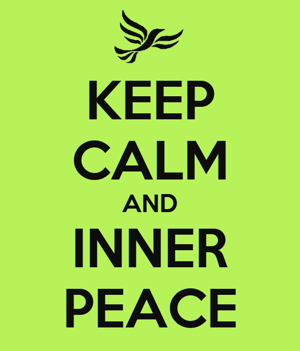 KEEP CALM AND INNER PEACE