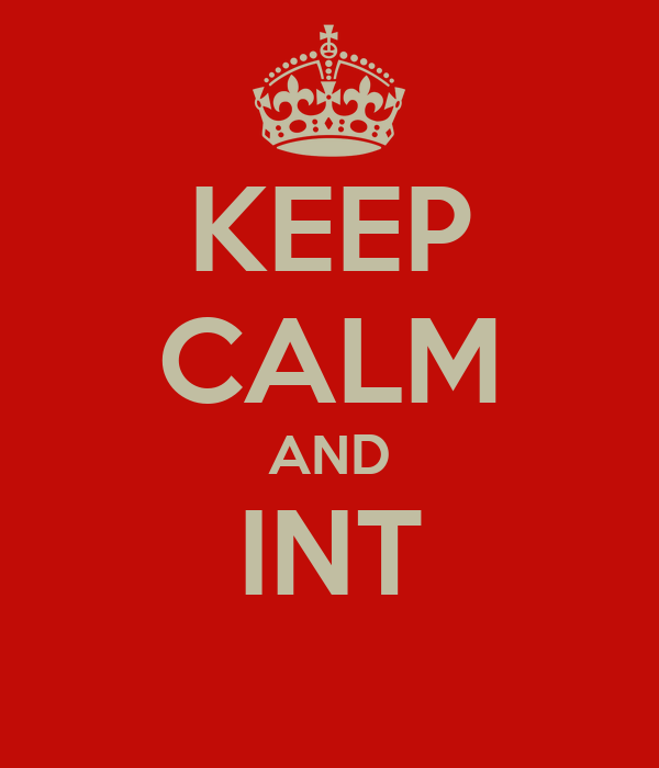 KEEP CALM AND INT