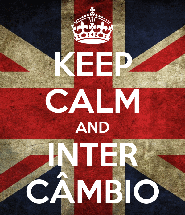 KEEP CALM AND INTER CÂMBIO