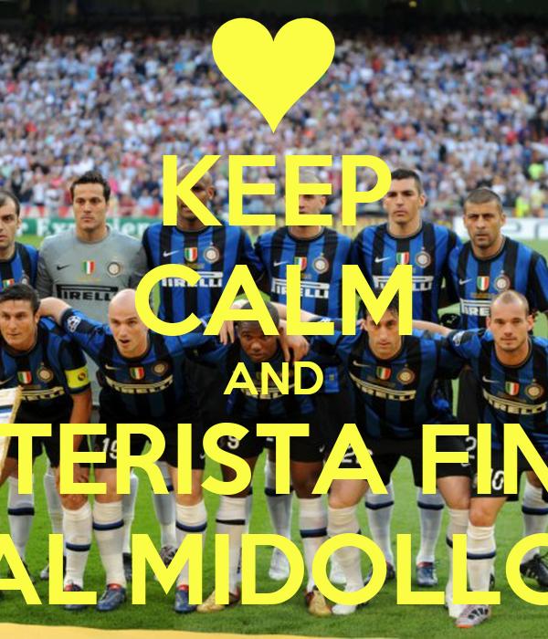 KEEP CALM AND INTERISTA FINO AL MIDOLLO