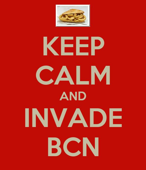 KEEP CALM AND INVADE BCN