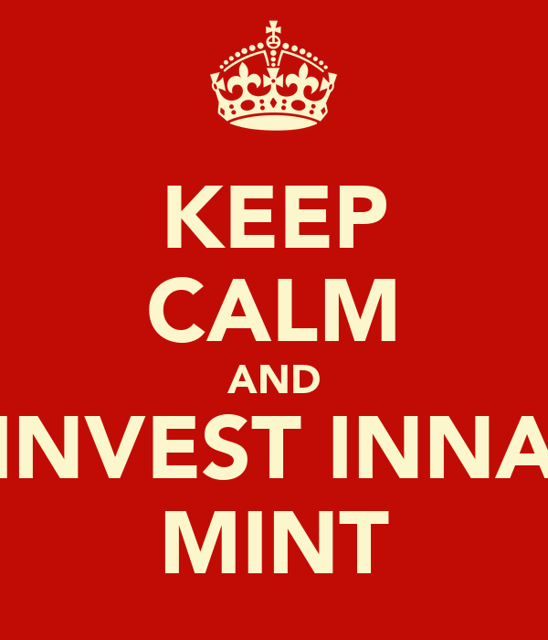KEEP CALM AND INVEST INNA MINT