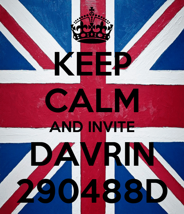 KEEP CALM AND INVITE DAVRIN 290488D