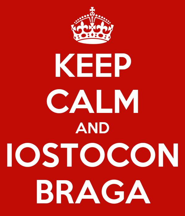 KEEP CALM AND IOSTOCON BRAGA