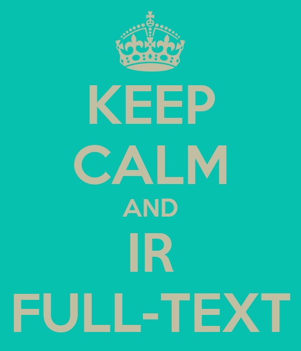 KEEP CALM AND IR FULL-TEXT