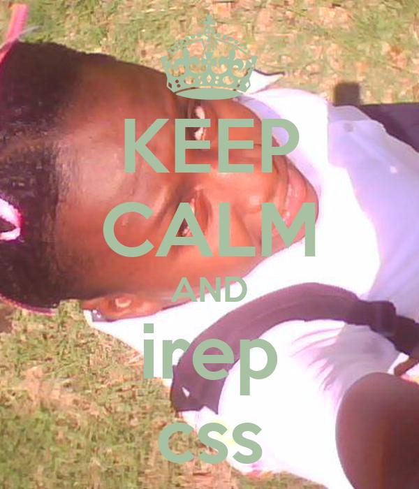 KEEP CALM AND irep css