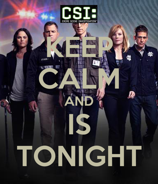 KEEP CALM AND IS TONIGHT