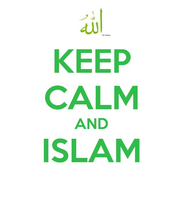KEEP CALM AND ISLAM