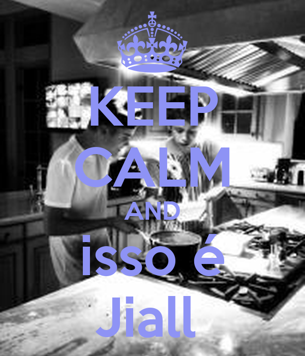 KEEP CALM AND isso é Jiall