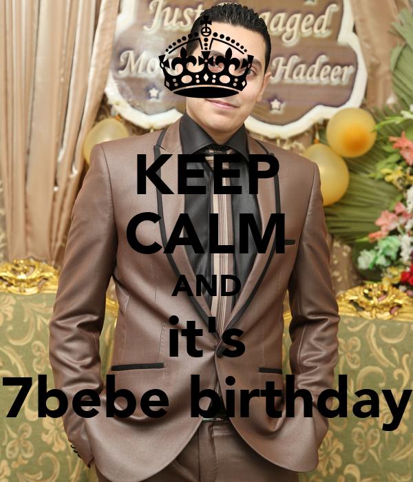 KEEP CALM AND it's 7bebe birthday