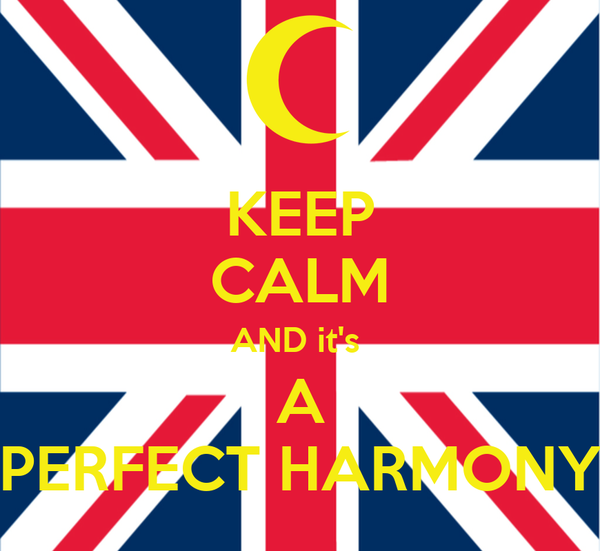 KEEP CALM AND it's  A PERFECT HARMONY