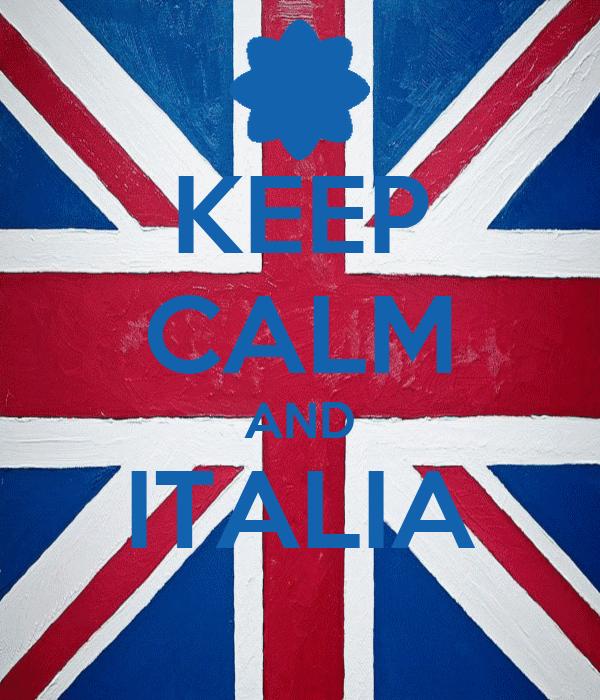 KEEP CALM AND ITALIA