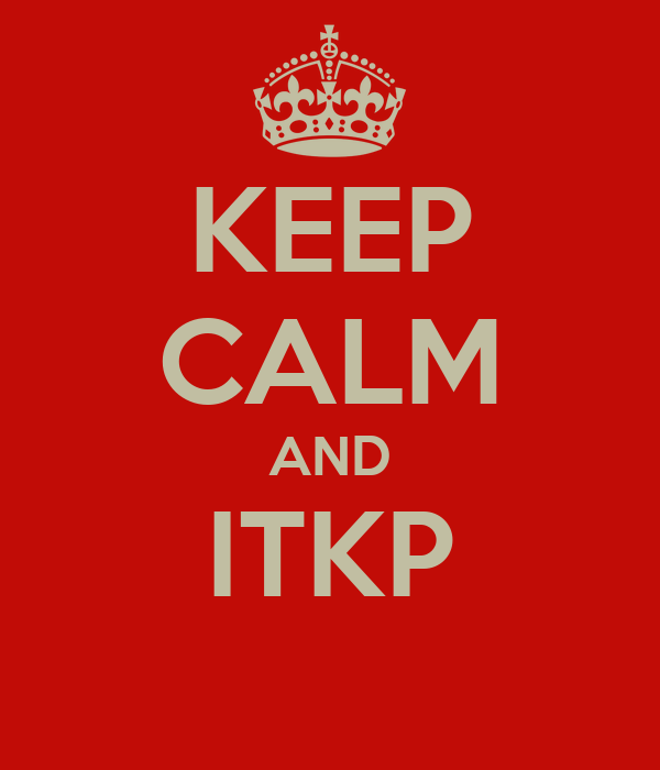 KEEP CALM AND ITKP
