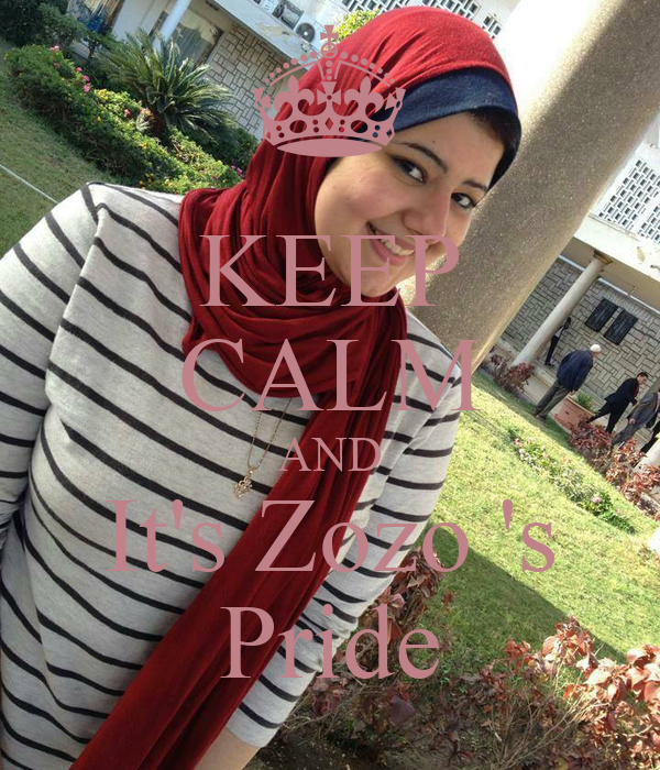 KEEP CALM AND It's Zozo 's Pride