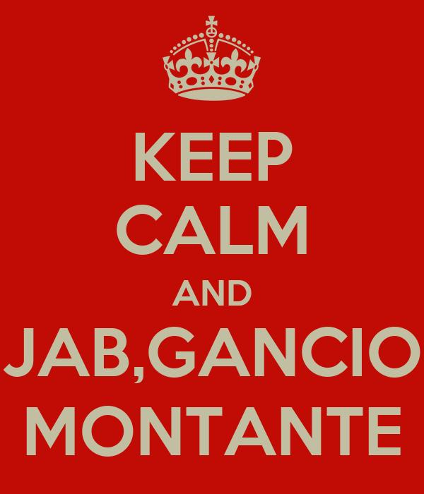 KEEP CALM AND JAB,GANCIO MONTANTE