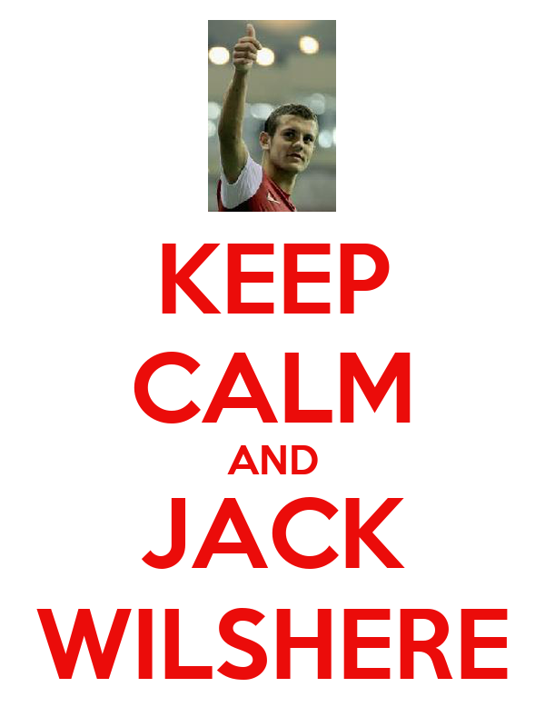 KEEP CALM AND JACK WILSHERE