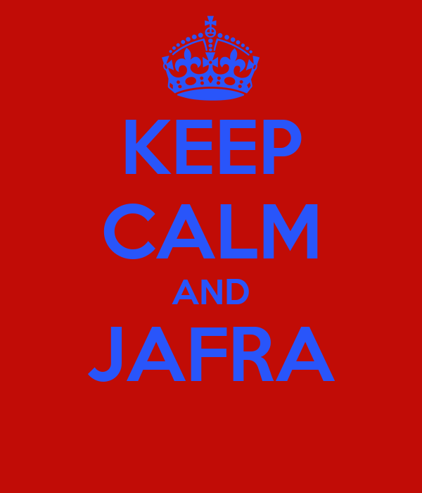 KEEP CALM AND JAFRA