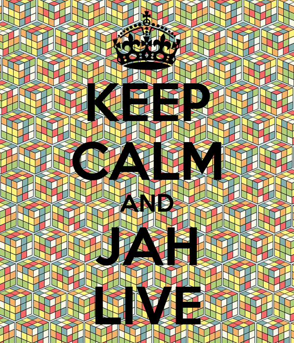 KEEP CALM AND JAH LIVE