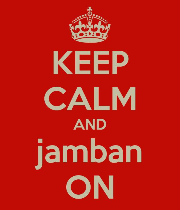 KEEP CALM AND jamban ON