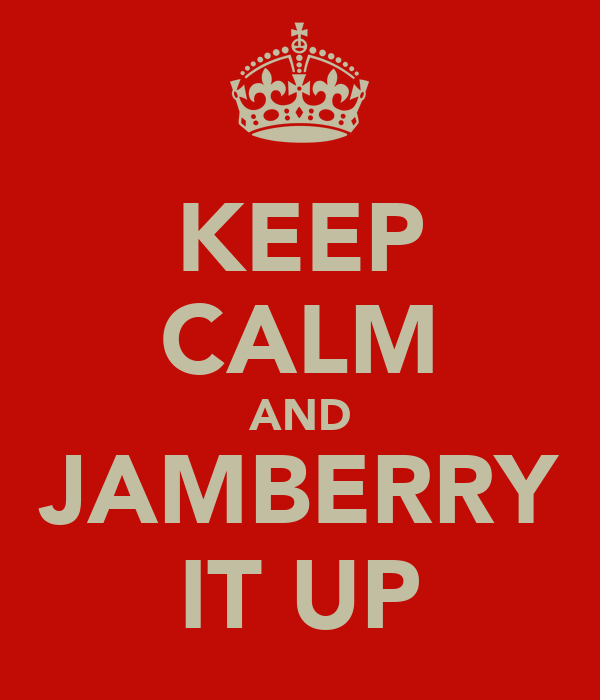 KEEP CALM AND JAMBERRY IT UP