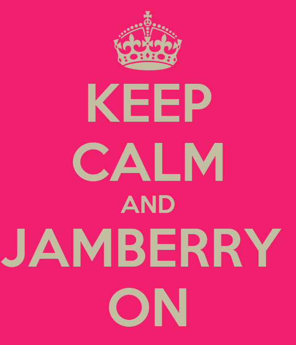 KEEP CALM AND JAMBERRY  ON
