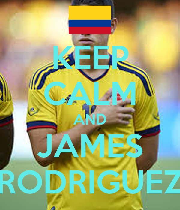 KEEP CALM AND JAMES RODRIGUEZ