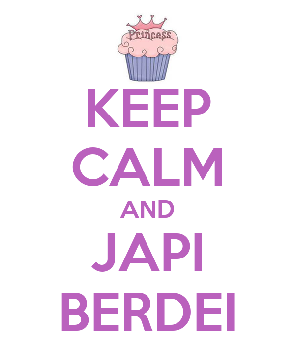 KEEP CALM AND JAPI BERDEI