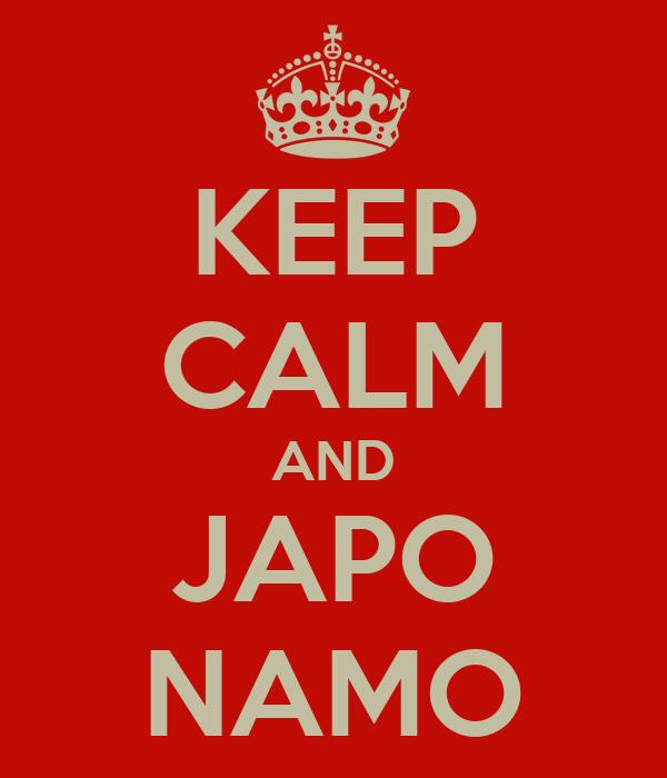 KEEP CALM AND JAPO NAMO