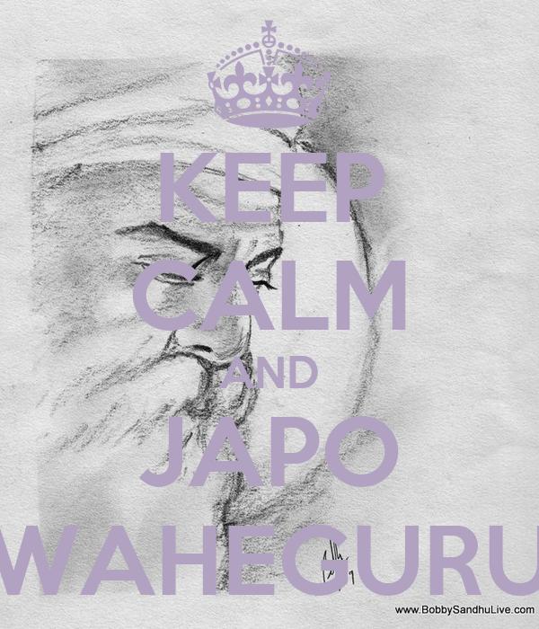 KEEP CALM AND JAPO WAHEGURU